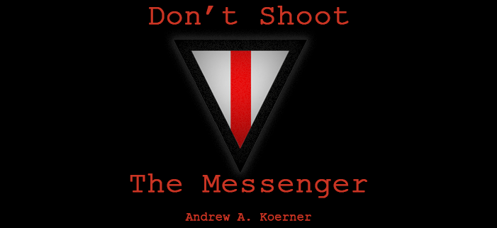 Don't Shoot The Messenger: Interview